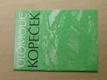 Olomouc - Kopeček v kulturně historických souvisl. (1984)