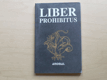 Liber prohibitus aneb Zakázaná kniha (1991)