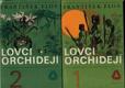 Lovci orchidejí (3 svazky)