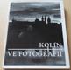 Jiří Procházka: Kolín ve fotografii