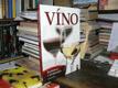 Víno - Rychlokurz v 10 sklenkách