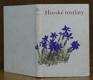 Naše příroda v obrazech 3 - Rostliny II. - Horské rostliny