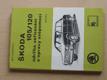 Škoda 105/120 údržba, seřizování, opravy svépomocí