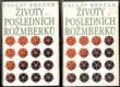 Životy posledních Rožmberků I. - II.