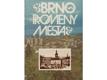 Brno - proměny města : [fot. publikace]