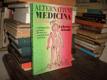 Alternativní medicína aneb Léčení pro každého