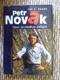 Petr Novák - Klaun, co chodil po špičkách