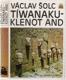 Tíwanaku - Klenot And (Indiáni, etnografie)
