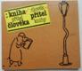 Kniha - přítel člověka, člověk - přítel knihy