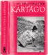Kartágo - Po stopách Punů, Římanů a Vandalů