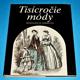 Tisícročie módy - Z dejín odievania na Slovensku  (slovensky)