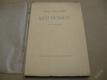 Rainer Maria Rilke MŮJ DOMOV 1942 dřevoryty Duša