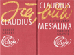 Já, Claudius / Claudius bůh a jeho žena Messalina