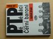 Pétépáci aneb Černí baroni úplně jinak (1996)
