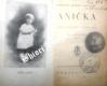 ANIČKA ( ANNE DE GUIGNÉ ) 1911 - 1922