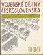 Vojenské dějiny Československa, III. díl, od roku 1918 do roku 1939