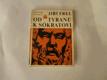Od tyránů k Sókratovi