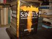 Sanctus - Je znamením zrodu, anebo zkázy?