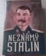 Žores a Roj Medvěděvovi: Neznámý Stalin