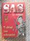 SAS - Ti chlapi jsou nebezpeční