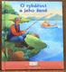 O rybářovi a jeho ženě - Příběh o spokojenosti
