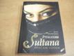 Princezna Sultana. Život pod závojem
