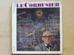 le Corbusier - Sociolog urbanismu (Odeon 1967)
