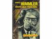 Heinrich Himmler : druhý muž Třetí říše