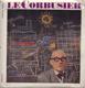 Le Corbusier, sociolog urbanismu