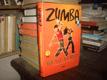 Zumba - Zhubněte tancem (+ DVD)