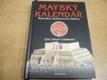 Mayský kalendář. Průvodce budoucností lids