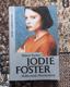 Fischer, Robert: Jodie Foster : Hollywoods Wunderkind