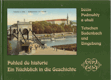 Podmokly a okolí = Ein Rückblick in die Geschichte. Tetschen - Bodenbach und Umgebung