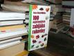 100 nejúčinnějších zabijáků rakoviny