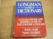 Longman Family Dictionary. A Clear, Concise and Modern Guide to