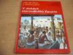 V dobách starověkého Egypta. Zvířata těch dob. O