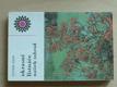 Okrasné listnáče našich zahrad (1985)