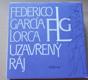 Federico García Lorca: Uzavřený ráj