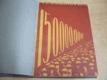 150,000.000. Revoluční epos