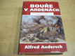 Bouře v Ardenách nová