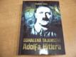 Odhalená tajemství Adolfa Hitlera nová