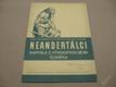 NEANDERTÁLCI Augusta, Filip, Burian - podpis 1951
