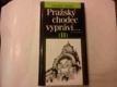 Pražský chodec vypráví... (II)