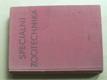 Speciální zootechnika (SZN 1963)