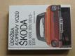 Údržba a opravy vozů Škoda 100 - 110LS - 110R ((1988)