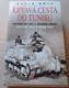 David Rolf: Krvavá cesta do Tunisu (Zničení sil osy v severní Africe: listopad 1942 - květen 1943)