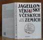 Jagelonský věk v českých zemích /4/