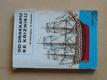 Od drakkaru ke křižníku (1982) stavba modelů lodí