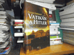 Vatikán a Hitler - Tajné archivy SS