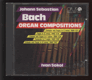 Organ Compositions, BWV 537, 578, 534, 590, 543 (CD)